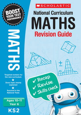 Maths Revision Guide - Year 6 by Paul Hollin