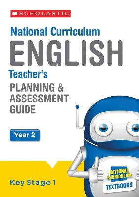 English Planning and Assessment Guide (Year 2) by Charlotte Raby