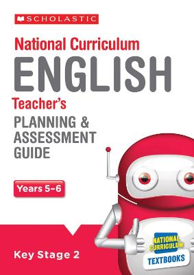 English Planning and Assessment Guide (Years 5-6) by Dave Cryer