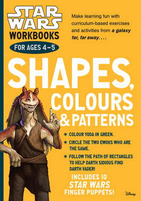 Star Wars Workbooks: Shapes, Colours & Patterns - Ages 4-5 by Scholastic