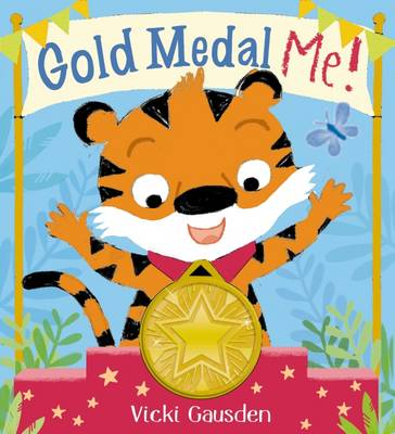 Gold Medal Me! by Scholastic