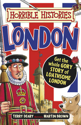 Gruesome Guides: London by Terry Deary
