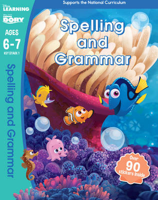 Finding Dory - Spelling and Grammar, Ages 6-7 by Scholastic
