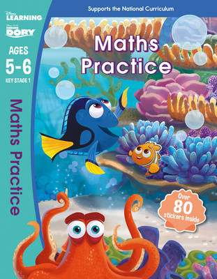 Finding Dory - Maths Practice, Ages 5-6 by Scholastic