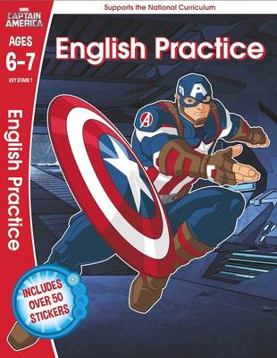 Captain America: English Practice, Ages 6-7 by Scholastic