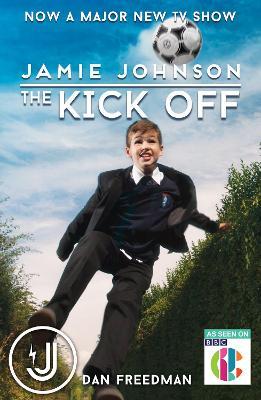 The Kick Off(TV tie-in) by Dan Freedman