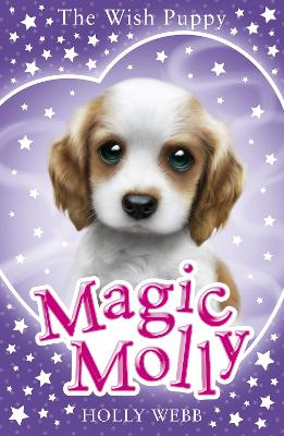 Magic Molly: The Wish Puppy by Holly Webb