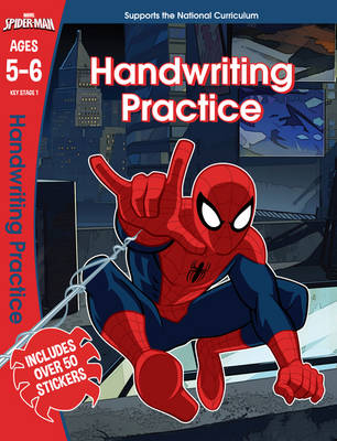 Spider-Man: Handwriting Practice, Ages 5-6 by Scholastic
