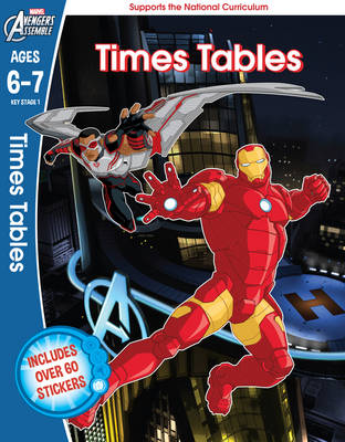 The Avengers: Times Tables, Ages 6-7 by Scholastic