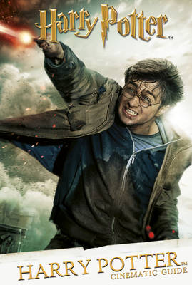 Cinematic Guide: Harry Potter by Scholastic