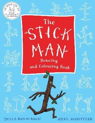 The Stick Man Drawing and Colouring Book by Julia Donaldson