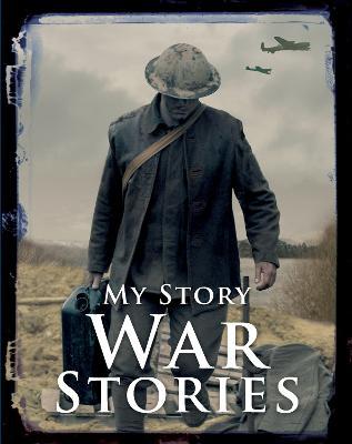 War Stories by Chris Priestley, Bryan Perrett, Jim Eldridge
