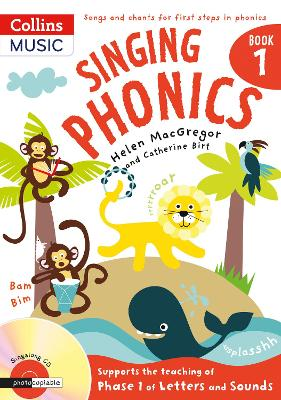 Singing Phonics by Helen MacGregor, Catherine Birt