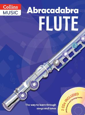 Abracadabra Flute (Pupils' Book + 2 CDs) The Way to Learn Through Songs and Tunes by Malcolm Pollock