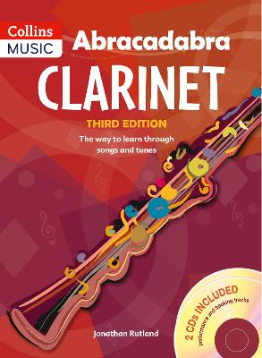 Abracadabra Clarinet (Pupil's book + 2 CDs) The Way to Learn Through Songs and Tunes by Jonathan Rutland