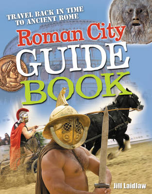 Roman City Guidebook Age 7-8, Average Readers by Jill A. Laidlaw