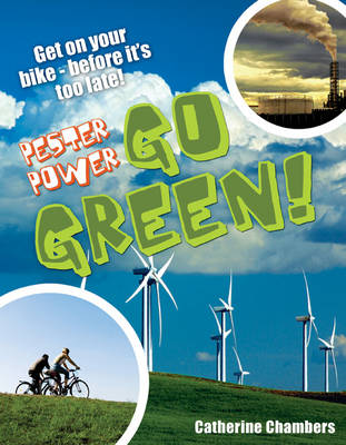 Pester Power - Go Green Age 8-9, Average Readers by Catherine Chambers