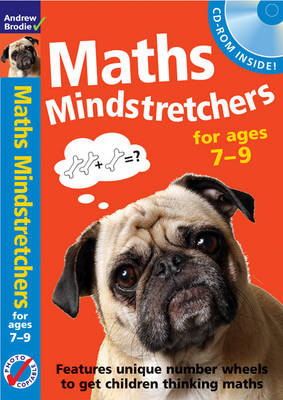 Mental Maths Mindstretchers 7-9 Includes Amazing Number Wheel Puzzles by Andrew Brodie