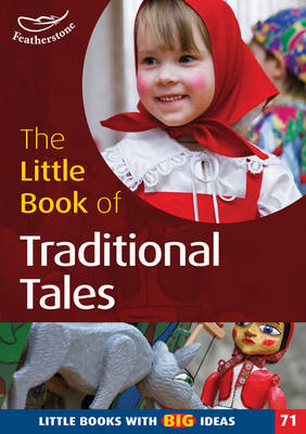 The Little Book of Traditional Tales Little Books with Big Ideas by Marianne Sargent