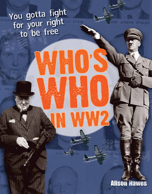 Who's Who in WW2 Age 10-11, above average readers by Alison Hawes
