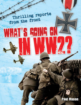 What's Going on in WW2 Age 10-11, Average Readers by Paul Mason