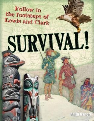Survival! Age 10-11, below average readers by Anita Ganeri