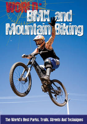 BMX and Mountain Biking by Paul Mason