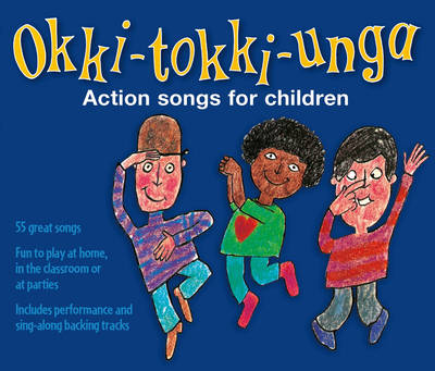 Okki-Tokki-Unga (triple CD pack) Action Songs for Children by