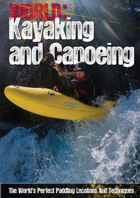 Kayaking and Canoeing by Paul Mason