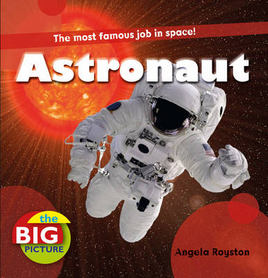 Astronaut by Louise Spilsbury