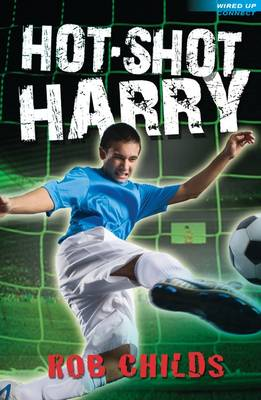 Hot-shot Harry by Rob Childs