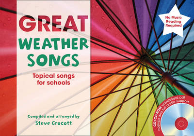 Great Weather Songs Topical Songs for Schools by Steve Grocott