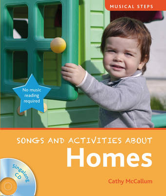 Musical Steps: Homes by Cathy McCallum