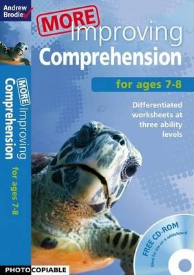 More Improving Comprehension 7-8 by Andrew Brodie