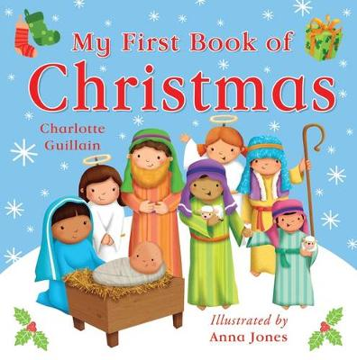 My First Book of Christmas by Charlotte Guillain