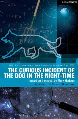 The Curious Incident of the Dog in the Night-Time The Play by Mark Haddon, Simon Stephens
