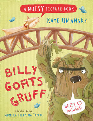 Billy Goats Gruff A Noisy Picture Book by Kaye Umansky