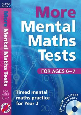 More Mental Maths Tests for Ages 6-7 by Andrew Brodie