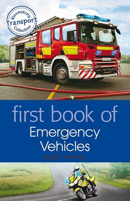 First Book of Emergency Vehicles by Isabel Thomas