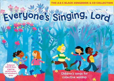 Everyone's Singing, Lord (Book + CD/CD-ROM) Children's Songs for Collective Worship by Sue Fearon