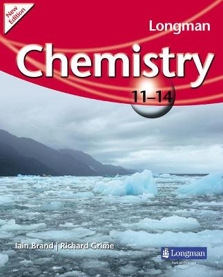 Longman Chemistry 11-14 (2009 edition) by Richard Grime, Iain Brand