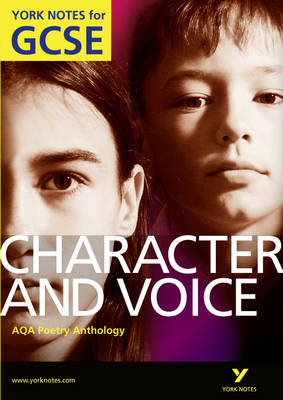 AQA Anthology: Character & Voice - York Notes for GCSE by Geoff Brookes