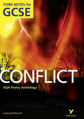 AQA Anthology: Conflict - York Notes for GCSE (Grades A*-G) by Michael Duffy