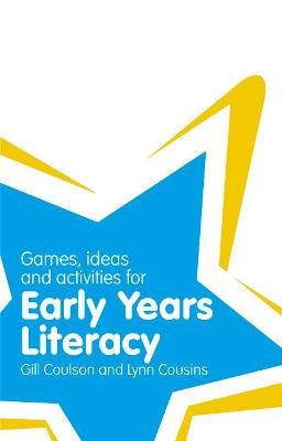 Classroom Gems: Games, Ideas and Activities for Early Years Literacy by Gill Coulson, Lynn Cousins
