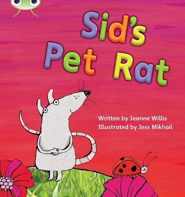 Phonics Bug Set 04 Sid's Pet Rat by Jeanne Willis
