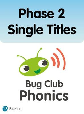 Phonics Bug Phase 2 Single Titles by Monica Hughes, Nicola Sandford, Jeanne Willis, Emma Lynch