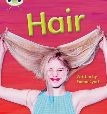 Bug Club Phonics Bug Non-fiction Set 11 Hair by Emma Lynch