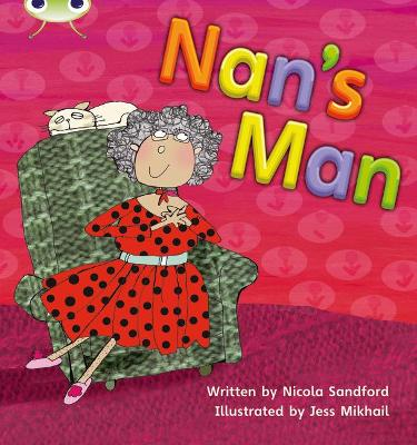Phonics Bug Nan's Man Phase 3 by Nicola Sandford