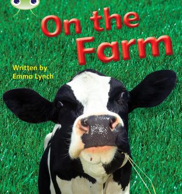 Phonics Bug Non-fiction Set 10 On the Farm by Emma Lynch