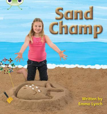 Phonics Bug Non-fiction Set 08 Sand Champ by Emma Lynch